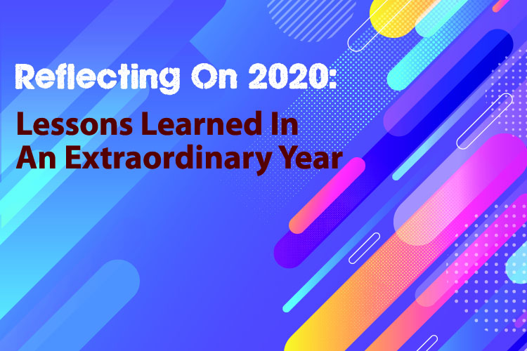 Reflecting on 2020: lessons learned in an extraordinary year